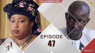 Pod et Marichou - Saison 2 - Episode 47