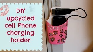 getlinkyoutube.com-DIY upcycled cell phone charging holder