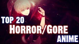 Top 20 Horror/Gore Anime