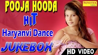 Pooja Hooda | Hits Haryanvi JukeBox | Dance Video Song 2017