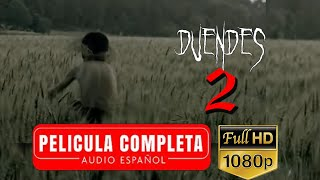 getlinkyoutube.com-DUENDES 2 LA PELICULA
