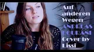 getlinkyoutube.com-Auf anderen Wegen - Andreas Bourani (Cover by Lissi/German song)