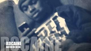 RoCaine -Watch Me
