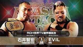 getlinkyoutube.com-2016.3.20 TOMOHIRO ISHII vs EVIL MATCH VTR
