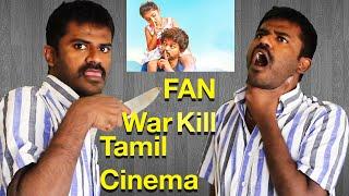 Theri  -  Fan war will kill future tamil cinema