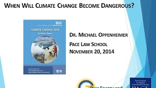 getlinkyoutube.com-When Will Climate Change Become Dangerous? Michael Oppenheimer at Pace U, Nov. 2014