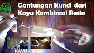 DIY. Gantungan Kunci dari Kayu Kombinasi Resin  | Resin Art | Easy Project  for Begginers