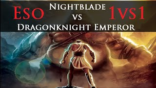 ●【ESO PVP】Nightblade vs Emperor Dragonknight!「Dueling」