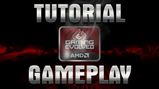 getlinkyoutube.com-AMD GAMING EVOLVED - TUTORIAL GRAVAR GAMEPLAY