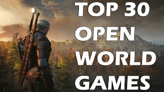 Top 30 Best Open World Games of This Generation You Absolutely Need To Play width=