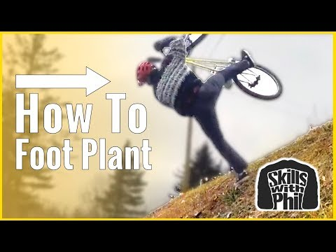 How to foot plant on a mountain bike | skills with Phil