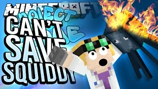 getlinkyoutube.com-Minecraft - CAN'T SAVE SQUIDDY - Project Ozone #34
