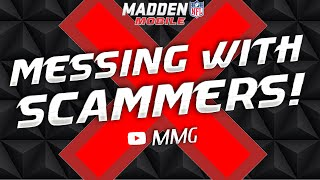 Messing With Scammers! :- Madden Mobile 16 (Busted!)