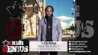I-Octane - Rich Rich Rich