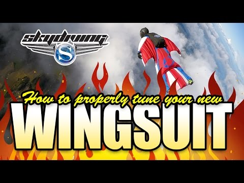 Skydiving.com Hot Tip of the Week: How to Properly Tune Your New Wingsuit!