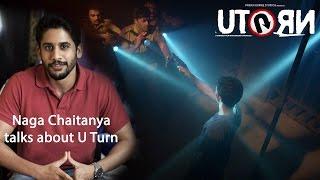 Naga Chaitanya on U Turn | Kannada Movie | Pawan Kumar