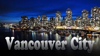 getlinkyoutube.com-Vancouver City