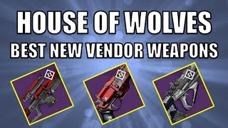 getlinkyoutube.com-Destiny House of Wolves Best New Vendor Weapons! Which Vendor Weapon to buy first?