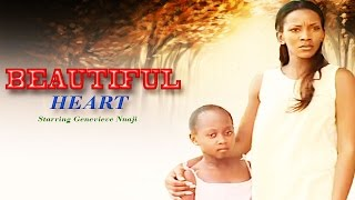 Beautiful Heart - Latest Nigerian Nollywood movie