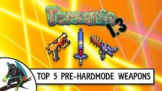getlinkyoutube.com-Terraria 1.3 Top 5 BEST Pre-Hardmode Weapons