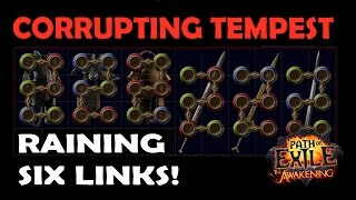getlinkyoutube.com-Path of Exile: CORRUPTED Tempest RAINING 5 & 6 LINKS! - 40 mins of Six Link Farming