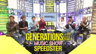 "getlinkyoutube.com-GENERATIONS from EXILE TRIBE / GENERATIONS MUSIC SHOW ""SPEEDSTER"" part 1"