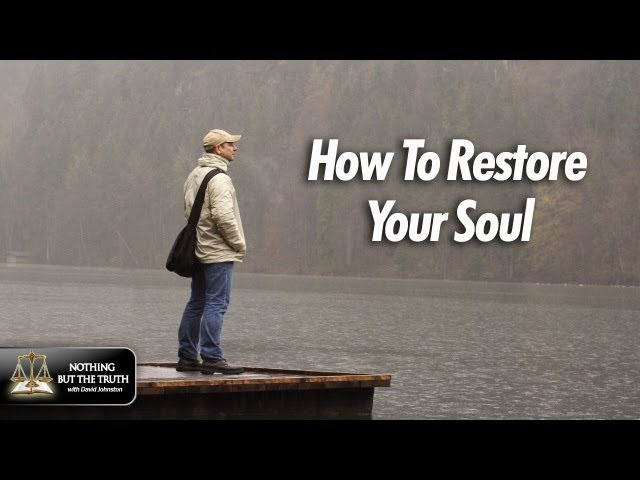 How To Restore Your Soul