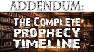getlinkyoutube.com-Addendum to The Complete Prophecy Timeline!