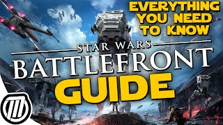 getlinkyoutube.com-Star Wars: Battlefront FULL GUIDE - Gameplay Tips, Heroes, Vehicles & More (1080p)