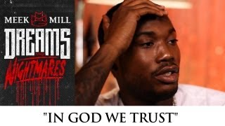 Meek Mill - In God We Trust (episode 2)