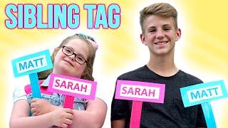 getlinkyoutube.com-The Sibling Tag!  (MattyBRaps vs Sarah Grace)
