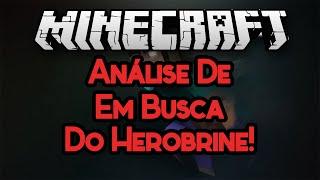 """getlinkyoutube.com-Herobrine Existe Mesmo!!!!! - Análise de """"Em Busca do Herobrine! #9"""" @tazercraft :33"""