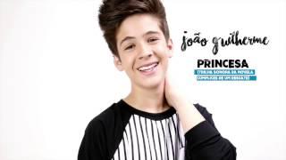 getlinkyoutube.com-Princesa- João Guilherme