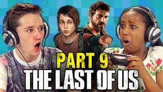 getlinkyoutube.com-THE LAST OF US: PART 9 (Teens React: Gaming)