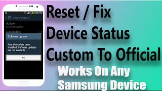 getlinkyoutube.com-How To Reset Device Status From Custom To Official Works On Any Samsung Device | 2016