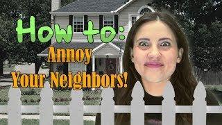 getlinkyoutube.com-How To: ANNOY YOUR NEIGHBORS!