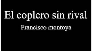 getlinkyoutube.com-EL COPLERO SIN RIVAL - FRANCISCO MONTOYA