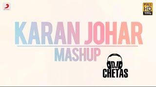 Karan Johar Mashup | Dj Chetas width=