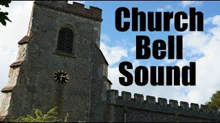 Church Bell Sound Effect (Best audio quality) 2 Hours