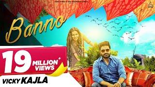 Banno (Official) | Latest Haryanvi Songs | Haryanavi 2018 | Raj Mawer, Vicky Kajla, Ameet Choudhary