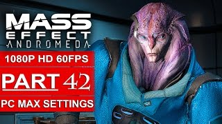 MASS EFFECT ANDROMEDA Gameplay Walkthrough Part 42 [1080p HD 60FPS PC MAX SETTINGS] - No Commentary