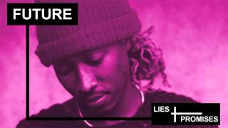 "getlinkyoutube.com-Future - ""Lies & Promises"" (Prod. By Nard & B | XL) (Type Beat)"