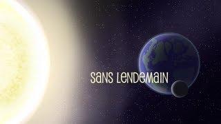 : Sans Lendemain