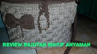 review motif anyaman crochet beginner