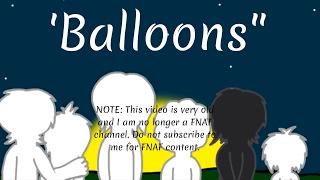 getlinkyoutube.com-(VERY OLD) FNAF - Balloons Slideshow Animation
