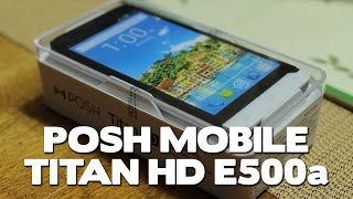 getlinkyoutube.com-Posh Mobile Titan HD E500a Unboxing