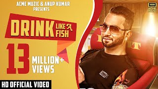 Drink Like A Fish | Luv It Feat. Milind Gaba | Full Music Video | Acme Muzic