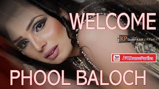 PHOOL BALOCH BIRTHDAY PARTY ENTRIES 2018 (EXCLUSIVE)