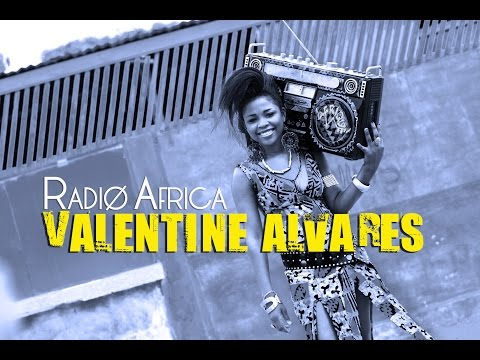 Valentine Alvares | Radio Africa (Video)