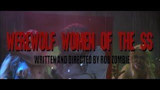 Rob Zombie - WEREWOLF WOMEN [SS] - Movie Trailer [R]